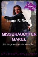 Laura B. Reich: Missbrauchter Makel