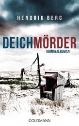 Deichmörder - Ein Fall für Theo Krumme 1 - Ein Nordsee-Krimi