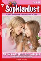 Susanne Svanberg: Sophienlust 298 – Familienroman ★★★★★