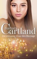 Barbara Cartland: Die einsame Frau des Herzogs ★★★★