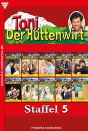 Toni der Hüttenwirt Staffel 5 – Heimatroman - E-Book 41-50