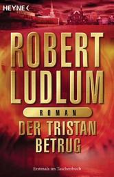 Der Tristan Betrug - Roman