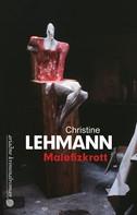 Christine Lehmann: Malefizkrott ★★★