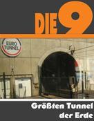 A.D. Astinus: Die Neun größten Tunnel der Erde