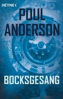 Poul Anderson: Bocksgesang ★★★★