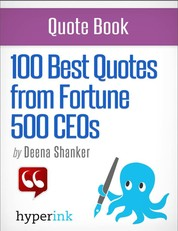 101 Best Quotes from Fortune 500 CEOs
