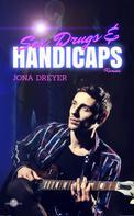 Jona Dreyer: Sex, Drugs & Handicaps ★★★★★