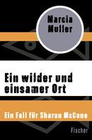 Marcia Muller: Ein wilder und einsamer Ort ★★★★