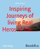 seshu cheera: Inspiring Journeys of living Real Heros of life.....