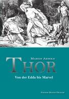Martin Arnold: Thor