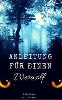 Emilia Sommer: Anleitung für einen Werwolf ★