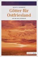 Beate Sommer: Götter für Ostfriesland ★★★★