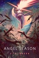 J.T. Petty: Angel Season