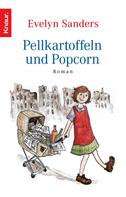 Evelyn Sanders: Pellkartoffeln und Popcorn ★★★★