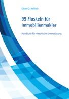 Oliver-D. Helfrich: 99 Floskeln für Immobilienmakler