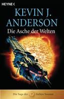 Kevin J. Anderson: Die Asche der Welten ★★★★