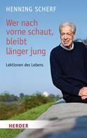 Henning Scherf: Wer nach vorne schaut, bleibt länger jung ★★★★