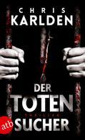 Chris Karlden: Der Totensucher ★★★★