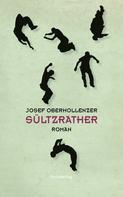 Josef Oberhollenzer: Sültzrather