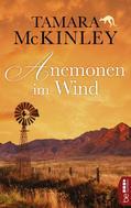 Tamara McKinley: Anemonen im Wind