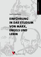 Josef Schleifstein: Einführung in das Studium von Marx, Engels und Lenin
