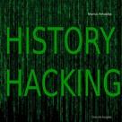 Marius Arnaldus: History Hacking