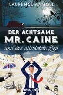 Laurence Anholt: Der achtsame Mr. Caine und das allerletzte Lied ★★★★★