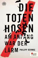 Philipp Oehmke: Die Toten Hosen ★★★★