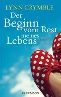 Lynn Crymble: Der Beginn vom Rest meines Lebens ★★★★