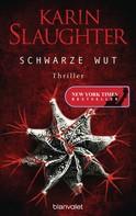 Karin Slaughter: Schwarze Wut ★★★★