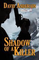 David Anderson: Shadow of a Killer