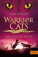 Erin Hunter: Warrior Cats - Special Adventure. Riesensterns Rache ★★★★★