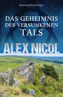Alex Nicol: Das Geheimnis des versunkenen Tals