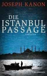 Die Istanbul Passage - Thriller