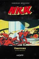 Achim Mehnert: Nick 2: Umsturz