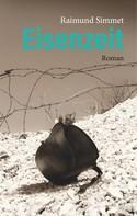 Raimund Simmet: Eisenzeit ★★★★★