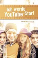 Florian Buschendorff: Ich werde YouTube-Star! ★★★