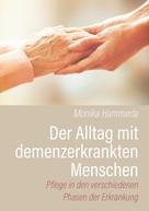 Monika Hammerla: Der Alltag mit demenzerkrankten Menschen