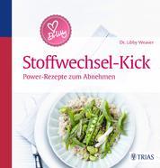 Dr. Libby´s Stoffwechsel-Kick - Power-Rezepte zum Abnehmen