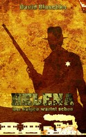 David Blaschke: Helena
