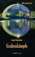 Lotte Kinskofer: Grabenkämpfe ★★★★