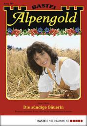 Alpengold - Folge 167 - Die sündige Bäuerin