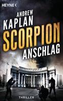 Andrew Kaplan: Scorpion: Anschlag ★★★★