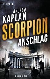 Scorpion: Anschlag - Thriller -