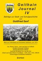 Dr. Gottfried Senf: GEITHAIN JOURNAL IV