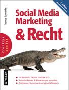 Thomas Schwenke: Social Media Marketing und Recht, 2. Auflage