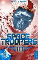 P. E. Jones: Space Troopers - Folge 10 ★★★★