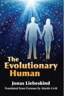 Jonas Liebeskind: The Evolutionary Human