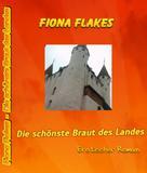 Fiona Flakes: Die schönste Braut des Landes ★★★★