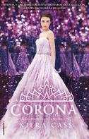Kiera Cass: La corona